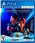 Loading Human (PS VR)